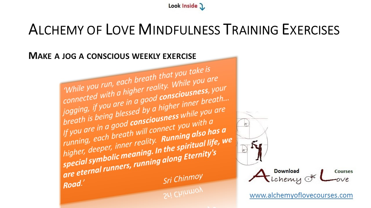 alchemy of love mindfulness training mindful jog