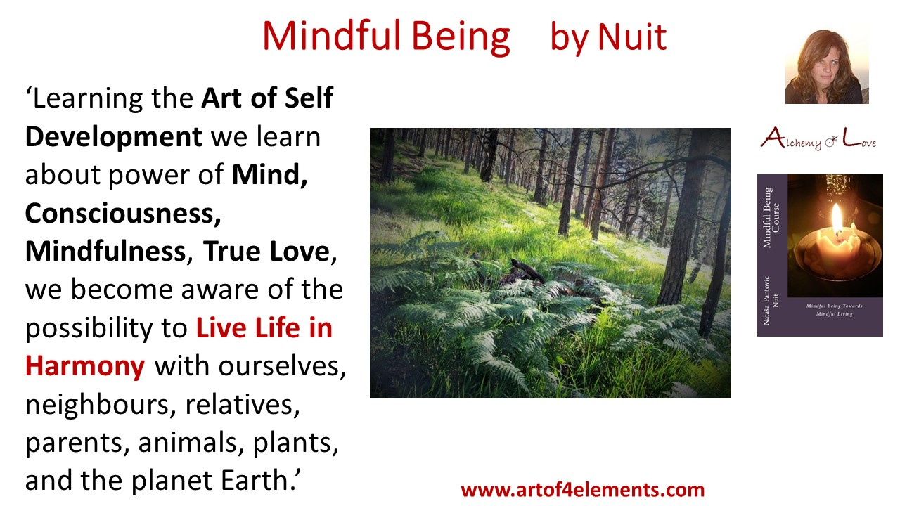 How to exercise mindfulness, mindful being by Nuit quote about self-development and spiritual growth