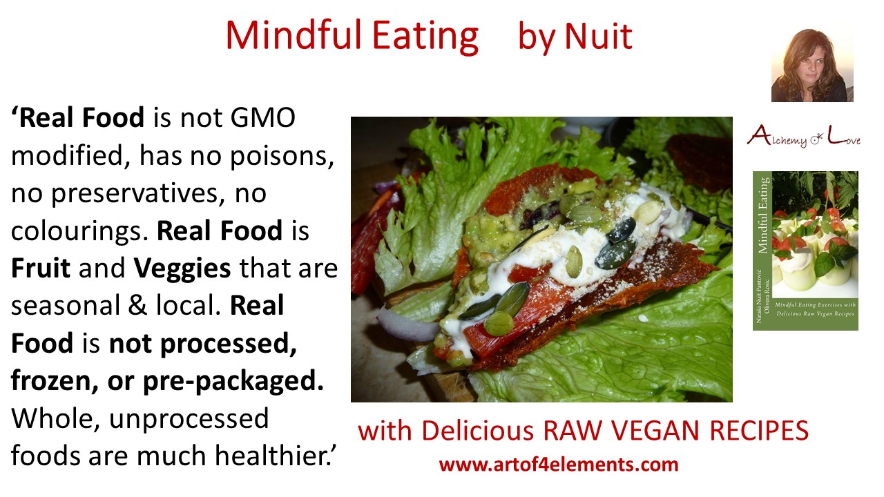 Mindful Eating by Nuit Quotes: What is Real Food