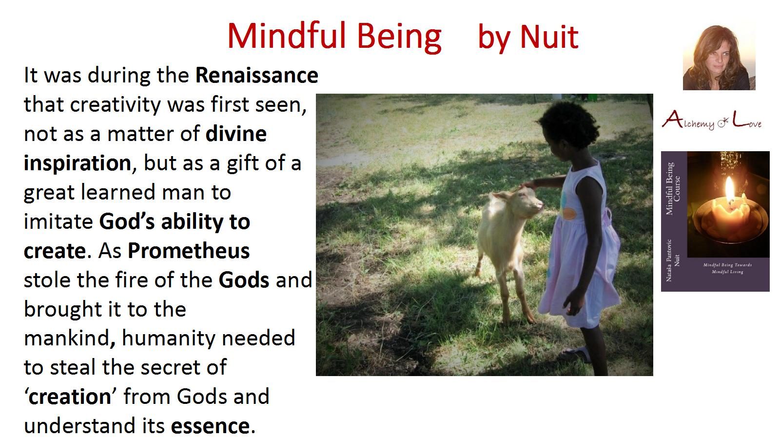 Creativity and divine inspiration quote from Mindful Being towards Mindful Living Course by Nataša Pantović Nuit