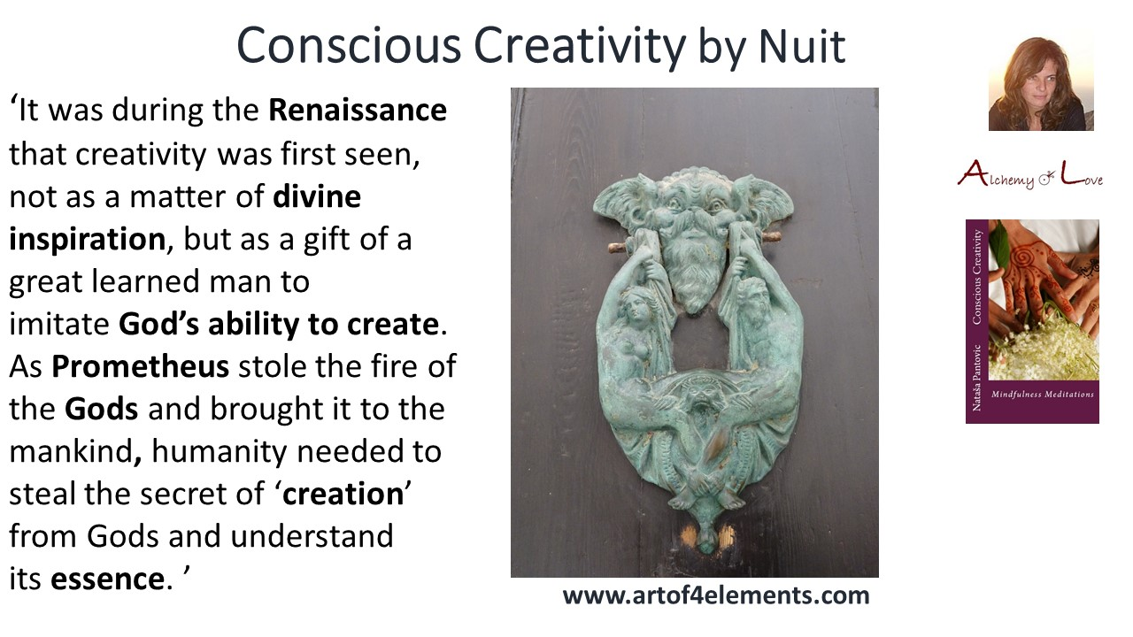 creativity as divine inspiration conscious creativity mindfulness meditations book quote by Nataša Pantović Nuit