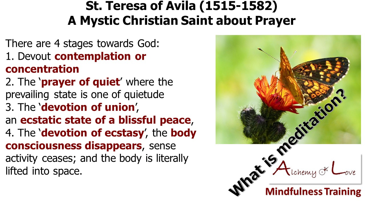 St. Teresa of Avila 1515-1582 Christian spiritual quote about 4 stages of meditation to reach God
