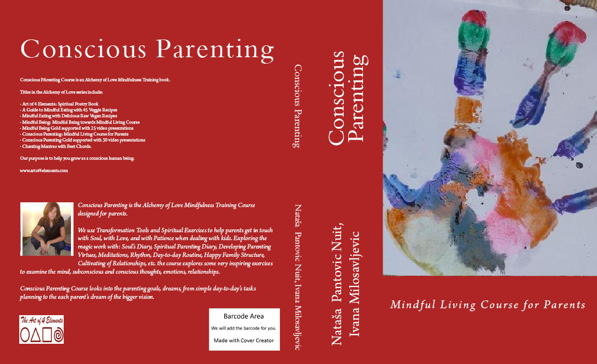 Conscious Parenting Mindful Living Course for Parents AoL Mindfulness Book 5 by Natasa Pantovic