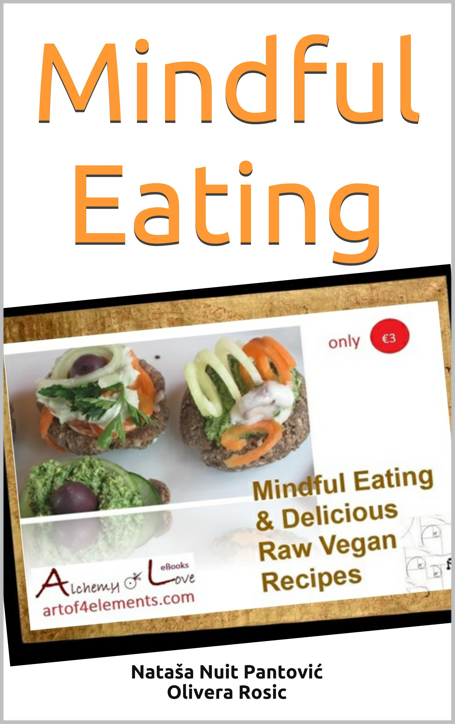 Mindful Eating with Raw Vegan Recipes