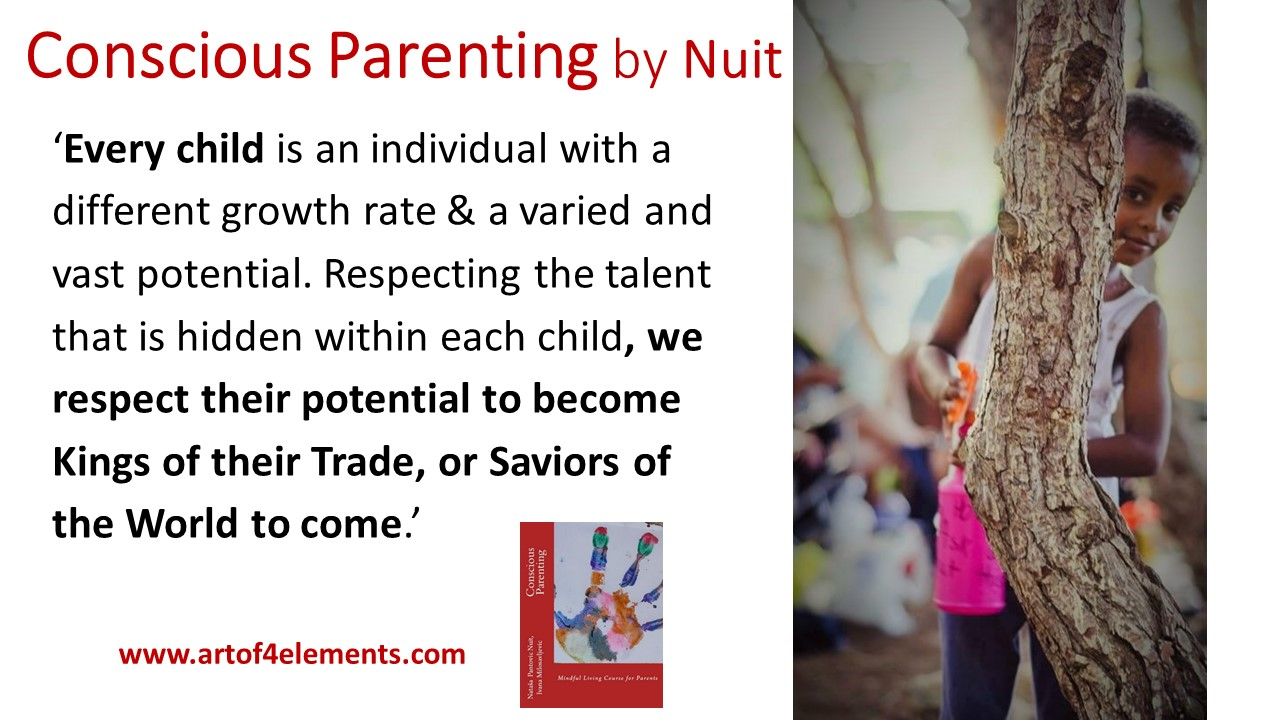 Conscious Parenting Book quote about respecting every child by Nataša Pantović Nuit