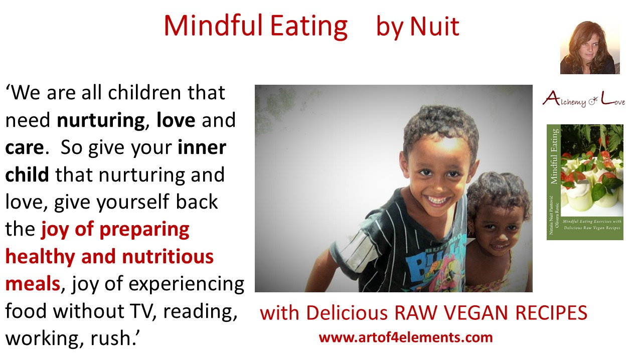How to eat mindfully, Mindful Eating by Nuit quotes about food and inner child